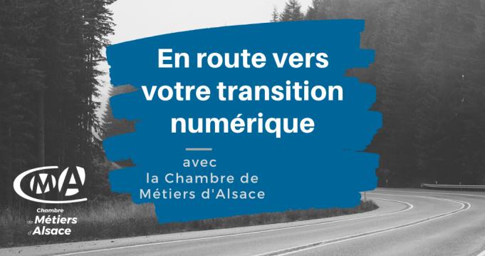 En route vers votre transition numérique avec la Chambre de Métiers d'Alsace