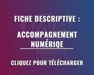 Fiche descriptive Accompagnement Numérique
